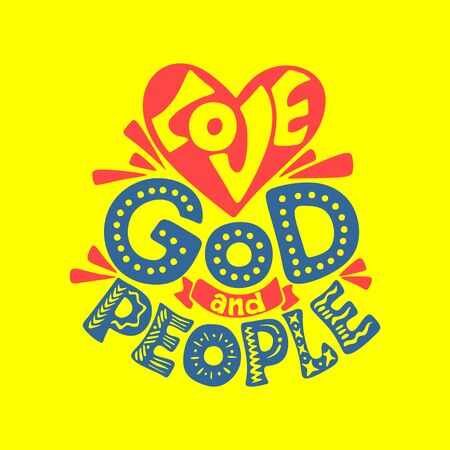 Christian typography, lettering and illustration. Love God and people.
