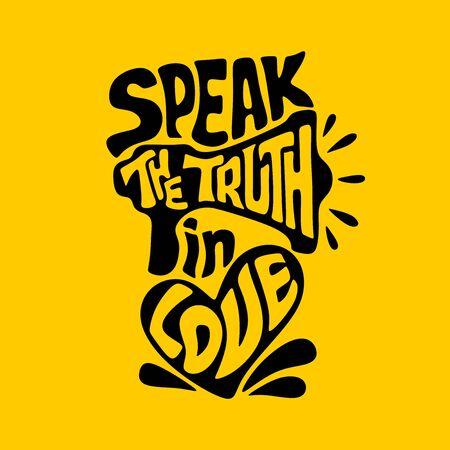 Christliche Typografie, Schrift und Illustration. Sprich die Wahrheit in Liebe.