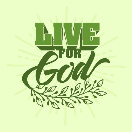 Christian typography, lettering and illustration. Live for God. 일러스트