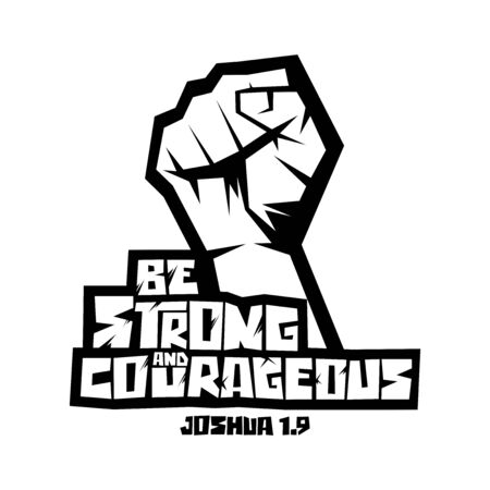 Christian typography, lettering and illustration. Be strong and courageous. Иллюстрация