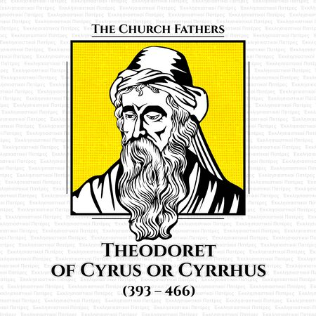The church fathers. Theodoret of Cyrus or Cyrrhus (393 - 466) was an influential theologian of the School of Antioch, biblical commentator, and Christian bishop of Cyrrhus (423 - 457).