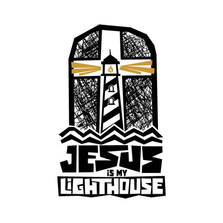 Christian typography, lettering and illustration. Jesus is my lighthouse.