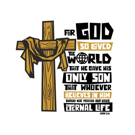 Christian typography, lettering and illustration. For God so loved the world that he gave his only Son.