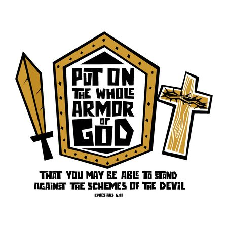 Christian typography, lettering and illustration. Put on the whole armor of God.