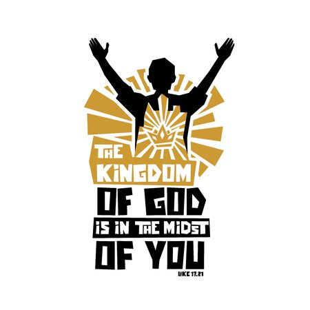 Christian typography, lettering and illustration. The kingdom of God is in the midst of you. Vectores