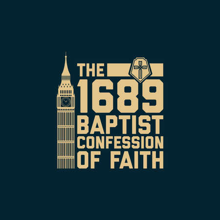 Reformed christian art. The 1689 Baptist Confession of Faith.