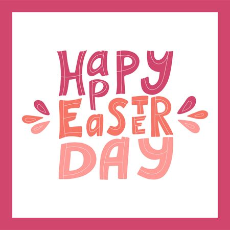 Color vector illustration with the words Happy Easter. Hand lettering. A square poster in a pink frame. Congratulations on Easter. The letters are hand-drawn and isolated on a white background