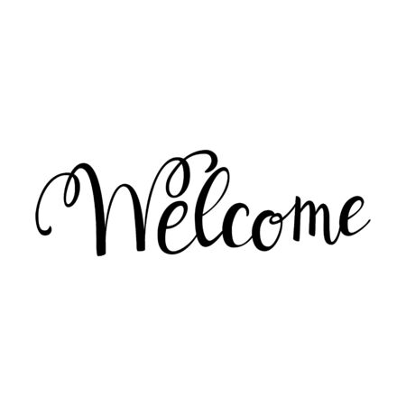 Hand lettering with the word welcome. Black and white vector text illustration. Greeting poster isolated on a white background. Bounce lettering.