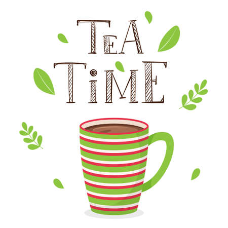 A Cup of tea. Striped Cup with cocoa or coffee. Handwritten inscription tea Time. Hand lettering. Color vector illustration in a flat style with plant decor and hand-drawn words. Isolated on white Ilustração