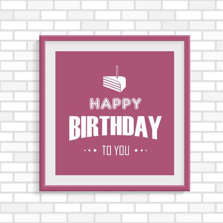 bordo: Happy Birthday greeting card in the bordo photo frame on white brick wall Illustration