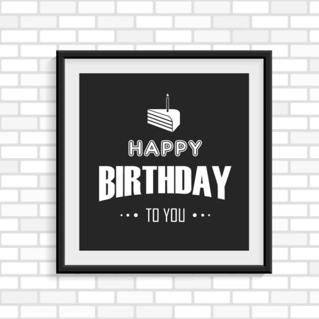 Happy Birthday Greeting Card In The Black Photo Frame On White