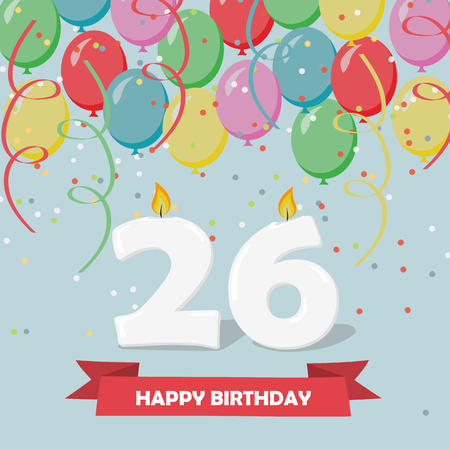 26 years celebration. Happy Birthday greeting card with candles, confetti and balloons.