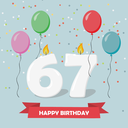 67 years selebration. Happy Birthday greeting card with candles, confetti and balloons.