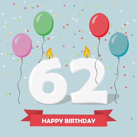 62 years selebration. Happy Birthday greeting card with candles, confetti and balloons.