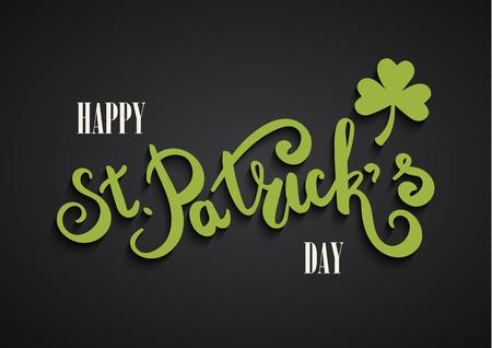 Happy St. Patricks Day greeting card. Hand drawing lettering. Clover leaf symbol. Green leaf. Symbol of St. Patricks Day.