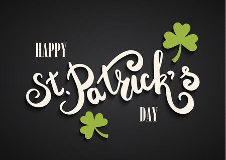 Happy St. Patricks Day hand lettering. Clover leaf symbol. Symbol of St. Patricks Day. Green letters on black background. Ilustrace