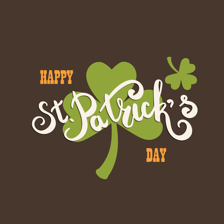 Happy St. Patricks Day greeting card.  Hand drawing lettering. Clover leaf symbol. Green leaf. Symbol of St. Patricks Day. Ilustrace