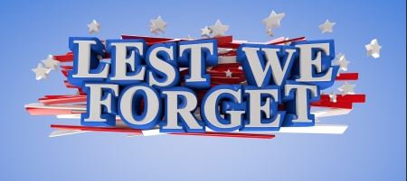 Patriotic Lest We Forget phrase  Clipping path included for easy selection