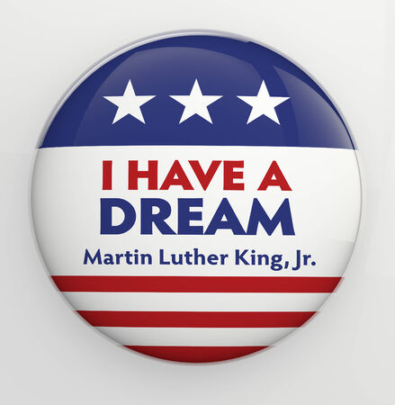 have on: I Have a Dream badge illustration  Stock Photo