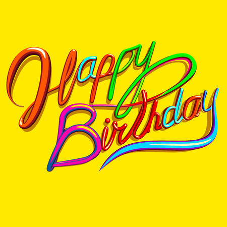 3d word: Happy Birthday vector text greeting card with colorful saturated cursive script on bright yellow background.