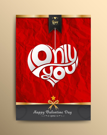 dazzlingly: Only you heart lettering on paper be crumpled background. Vector illustration.