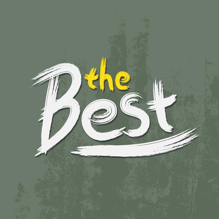 regard: The best font paint on textured concrete. Vector illustration.