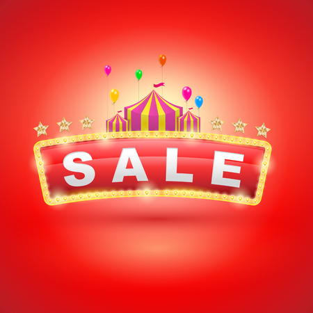 Retro signboard with circus tent. Vector retro banners for sale. vintage billboard, bright signboard, light banner.