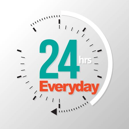 everyday: Twenty four hour everyday. Vector illustration. Can use for service advertising.