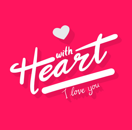 With heart I love you lettering. Vector illustration for wedding and valentines day.