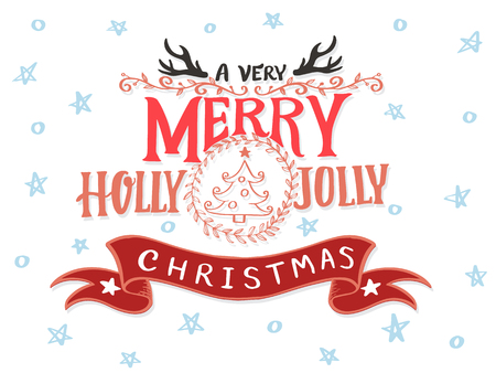 A Very Merry Holly Jolly Christmas hand drawn, Vintage Typographical Background. Vector illustration.