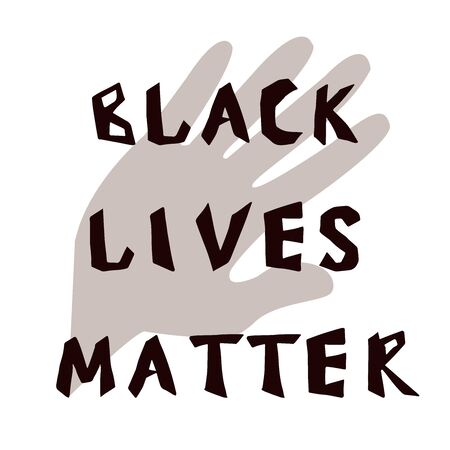 Black lives matter with hand letters,  isolated on white background stock vector illustration. Graphic humanity poster. Иллюстрация