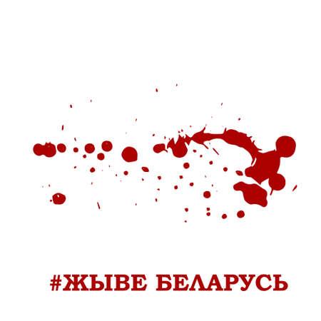 Long live Belarus slogan in Belarusian language. Grunge red blood drop on white background. Vector illustration.