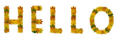Phrase Hello of yellow, green and orange maple autumn leaves close-up. Isolate on white background.