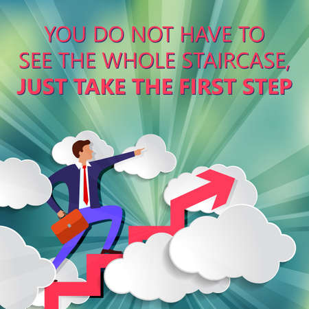 You do not have to see whole staircase just take first step with businessman stands on growing up Arrow and points forward in direction of movement