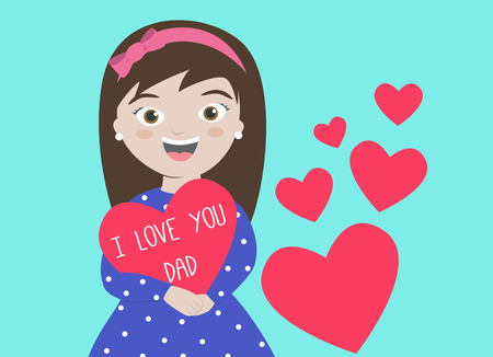 fatherhood: Happy Fathers Day card with daughter holding heart saying I Love You Dad