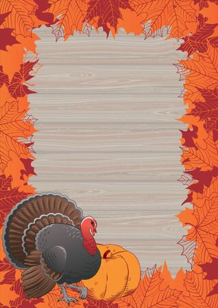 Thanksgiving frame. Vector border with Turkey, pumpkin and many red and orange maple leaves on wood background Ilustração