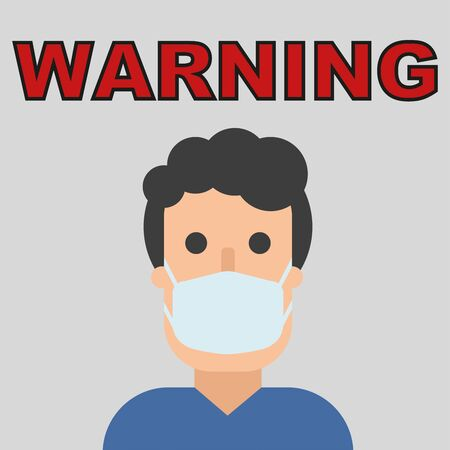 Warning text and man in mask, flat character in breathing mask. Caution, quarantine. Hand drawn vector illustration. Coronavirus epidemic. Protection and safety. Be aware virus