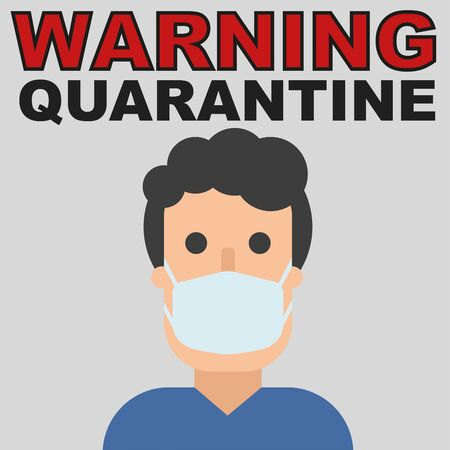 Warning quarantine text and man in mask, flat character in breathing mask. Hand drawn vector illustration. Coronavirus epidemic. Protection and safety. Be aware