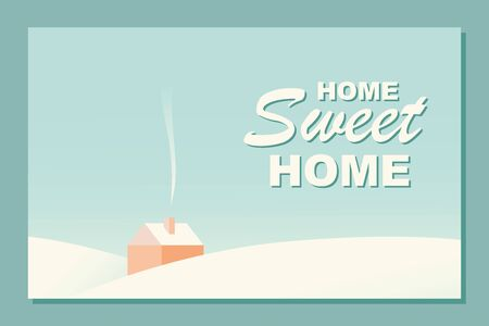 Home sweet home modern postcard. Cozy cottage with smoke from chimney among hills covered with snow and sweet home lettering. Flat style in retro pastel colors. Hand drawn vector illustration