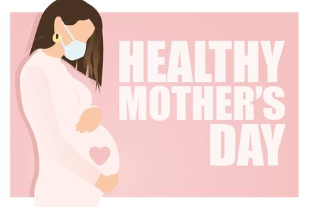 Healthy Mother's day text and stylish pregnant woman in face mask hugging her belly with baby on pink background. Happy Mothers day in quarantine concept. Modern vector in flat style  イラスト・ベクター素材