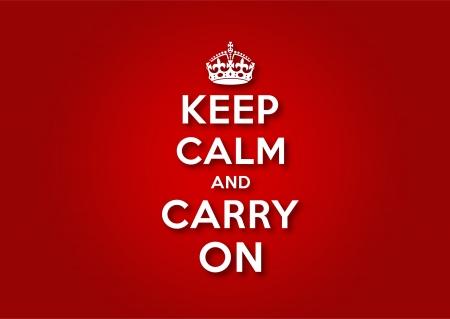 Gardez le calme et continuez Vecteurs