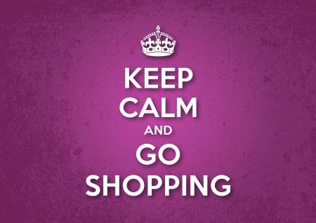 Keep Calm and Go Shopping Vettoriali