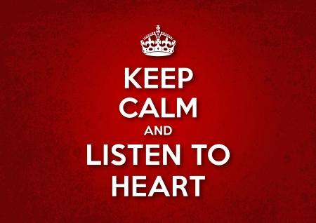 Őrizze meg nyugalmát, és hallgatni a szív