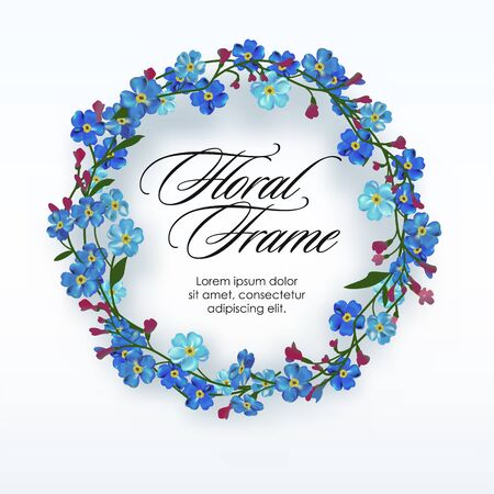 Floral wreath with spring flowers. Forget me not circular frame. Vector illustration. Isolated on white. Spring flowers. Greeting card or invitation template.
