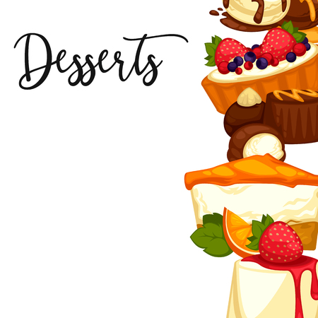 dessert: Delicious sweet dessert. menu template for cafe or restaurant. Vector cartoon Illustration isolated.
