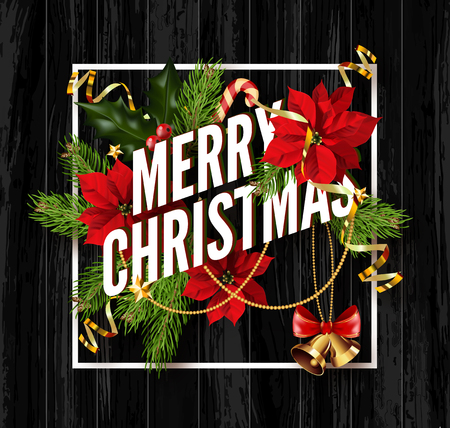 Merry Christmas greeting card template. Design for your holiday invitation with pine branches, christmas flowers, jingle bells and mistletoe or holly berry on wooden background. Vector Illustration.