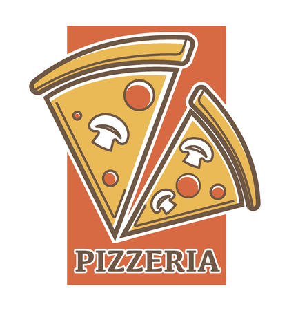 Pizzeria promotion emblem with pizza slices with tasty salami and roasted mushrooms on orange rectangle isolated vector illustration on white background.