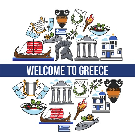 Welcome to Greece promotional poster with national symbols. Architectural constructions, historical relics and delicious cuisine in circle on banner isolated cartoon flat vector illustration.