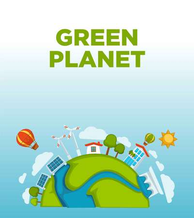 Green planet agitative promo poster with earth and eco energy. Solar batteries, wind generators, red airballoon and shiny sun cartoon flat vector illustrations on commercial environmental banner.