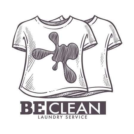 Laundry service be clean, dirty tshirts washing logotype